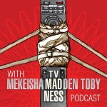 TV Madness with Mekeisha Madden Toby